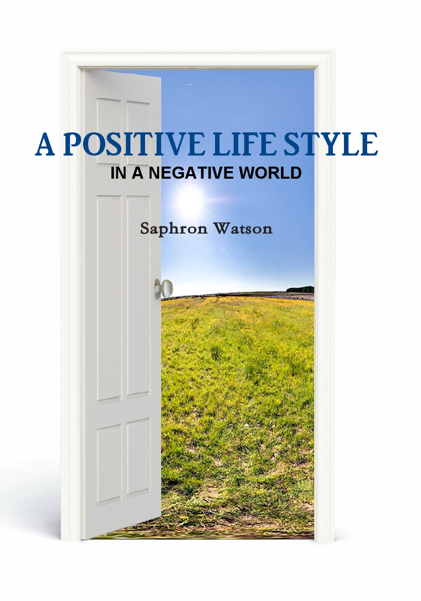 A Positive Lifestyle in a Negative World