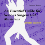 An Essential Guide for Singers and Musicians
